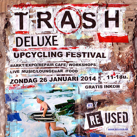 Upcycling Festival: Trash Deluxe